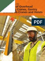 Guidelines Safe Use of Overhead Travelling Cranes Gantry Cranes Jib Cranes & Hoist 1