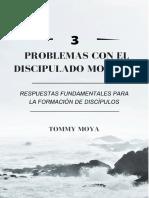 3 Problemas Con El Discipulado Moderno