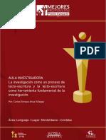 AULA INVESTIGADORA La Investigacion Como Un Proceso de Lecto Escritura y La Lecto Escritura Como Herramienta Fundamental de La Investigacion