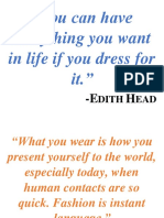 You can have everything you want in life if you dress for it.docx