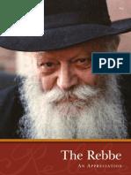 The Rebbe  - An Appreciation