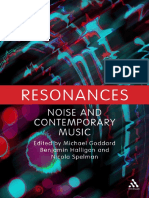 Michael Goddard, Benjamin Halligan, Nicola Spelman - Resonances_ Noise and Contemporary Music-Bloomsbury Academic (2013)