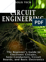 Circuit Engineering - The Beginner's Guide to Electronic Circuits, Semi-Conductors, Circuit Boards, and Basic Electronics.epub