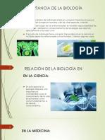 IMPORTANCIA DE LA BIOLOGÍA EN DIFERENTES RAMAS
