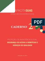 Caderno 2 - Proteção de Assistencia Social Segurança de Acesso a Benefícios e Serviços de Qualidade - 2013