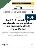 Paul B. Preciado y La Sonrisa de Los Cocodrilos_ Una Entrevista Desde Urano. Parte I - El Salto - Edición General