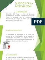 REQUISITOS DE LA INVESTIGACION