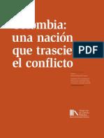 Colombia Una Nacion Que Trasciende Un Conflicto