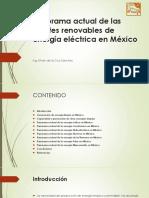 Panorama actual de las fuentes renovables de energía eléctrica en México