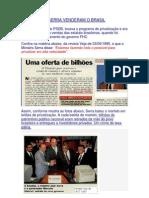 Como FHC e Serra Venderam o Brasil