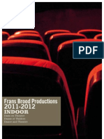 Frans brood Productions 2011-12 Season