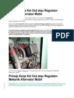 Aki Mobil Dan PermasalahannyaPrinsip Kerja Ket Out Atau Regulator Mekanik Alternator Mobil