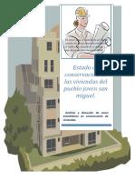 Estado de Conservacion de Las Viviendas Del PP.jj. San Miguel.... Trabajo Final de Estadistica