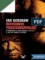Decisiones trascendentales - Ian Kershaw.pdf