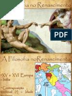 A Filosofia No Renascimento. 17.08.13