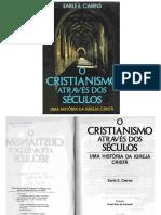 O Cristianismo Atraves Dos Seculos EARLE E CAIRNS