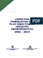 ASPECTOS NORMATIVOS DEL PLAN DIRECTOR DE AREQUIPA METROPOLITANA  2002 - 2015