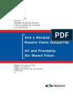 Arte y Amistad Nuestra Visión Compartida. Art and Friendship Our Shared Vision