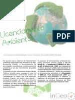 Licenciamento Ambiental(Ana Cristina d de o. Rodigheri, Bruna Casarin; Ingeo, 2016)Artigo