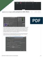 Ajustes de Composicion y Proyecto en After Effects
