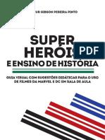 Guia Visual Super-Heróis e História - Arthur Gibson.pdf