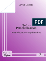 GARRIDO, Javier, Qué Es Personalización. Para Educar y Evangelizar Hoy, Cuadernos Frontera-Hegai 2, ITVR, 1992