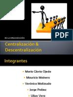 Centralización & Descentralización