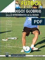 Fútbol 1380 Juegos Para El Entrenamiento de La Técnica-wanceulen