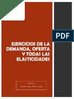 EJERCICIOS DE LA DEMANDA, OFERTA Y TODAS LAS ELASTICIDADES