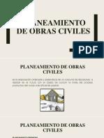 PLANEAMIENTO DE OBRAS CIVILES.pptx