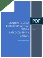 Comparación Entre La Educación Precolombina y Griega