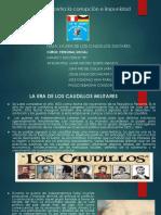 LA ERA DE LOS CAUDILLOS MILITARES.pptx