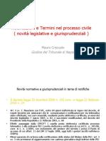 Notificazioni e termini del processo civile (L. 69/09). Agg.a L.24/10 e C.Cost. 3/10 dell'avv. Mauro Criscuolo