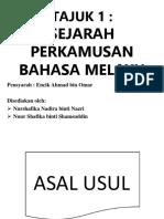 TAJUK 1 SEJARAH PERKAMUSAN BAHASA MELAYU- EN AHMAD OMAR.pptx