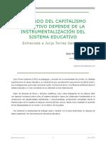 Barroso J. M. 2019. El Mundo Del Capitalismo Cognitivo Depende de La Instrumentalización Del Sistema Educativo. Entrevista a Jurjo Torres Santomé