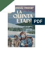 Piasecki Sergiusz - La Quinta Etapa