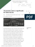10 estudos sobre o significado do Tabernáculo.pdf