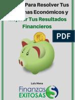 5 Pasos Para Resolver Tus Problemas Económicos y Mejorar Tus Resultados Financieros