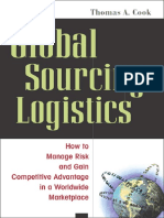 Thomas a. Cook-Global Sourcing Logistics_ How to Manage Risk and Gain Competitive Advantage in a Worldwide Marketplace (2006)