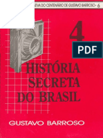 Barroso Gustavo - História Secreta Do Brasil Volume 4