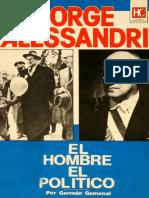 Gamonal German - Jorge Alessandri El Hombre El Politico