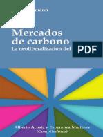 Mercados de Carbono_ La Neolibe - Lohmann, Larry;