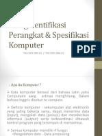 presentasi Mengidentifikasi Spesifikasi Perangkat Komputer.pptx