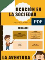 La Educación en La Sociedad