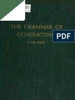 The Grammar of Conducting; A Practical Study of Modern Baton Tec