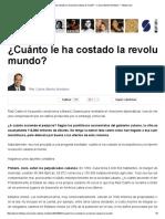 Cuanto le ha costado la revolución cubana al mundo!