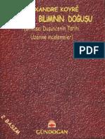 Alexandre Koyre - Yenicag Biliminin Dogusu.pdf