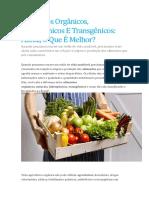 Alimentos Orgânicos, Hidropônicos E Transgênicos Afinal, O Que É Melhor