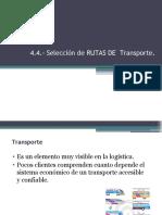 4.1 Selección de rutas de transporte