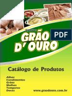 Catálogo de Produtos. Alhos Condimentos Grãos Molhos Temperos Doces.